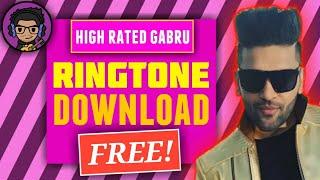 Guru Randhawa High Rated Gabru Ringtone FREE DOWNLOAD