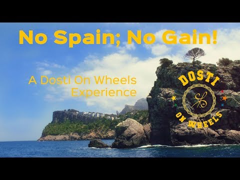 No Spain; No Gain! A Dost On Wheels experience