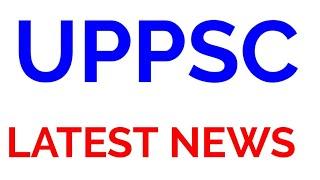 UPPSC OFFICIAL LATEST NEWS UPPCS UP PCS UPSSSC RO ARO MAINS ADMIT CARD EXAM DATE
