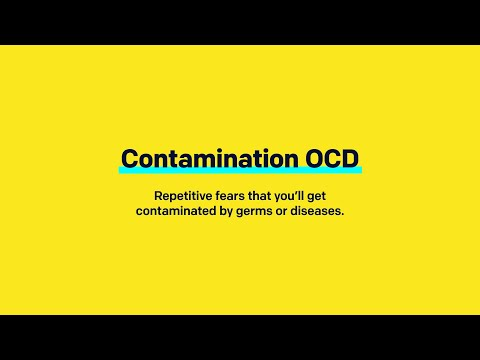 OCD3: What is Contamination OCD?