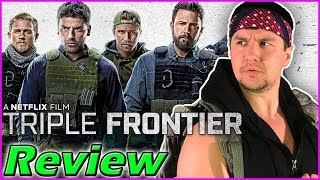 TRIPLE FRONTIER (2019) - Movie Review |Netflix Action Movie|