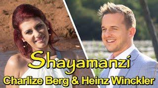Shayamanzi - Charlize Berg and Heinz Winckler (Eng)