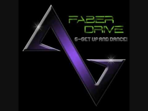 Faber Drive - G-Get Up And Dance with lyrics