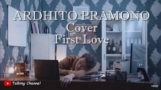Ardhito Pramono First Love Cover Nikka Costa