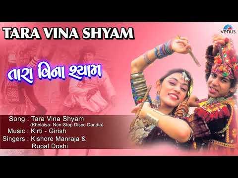 Khelaiya - Vol.11 - Tara Vina Shyam - Non-Stop Disco Dandiya - Gujarati Garba Songs
