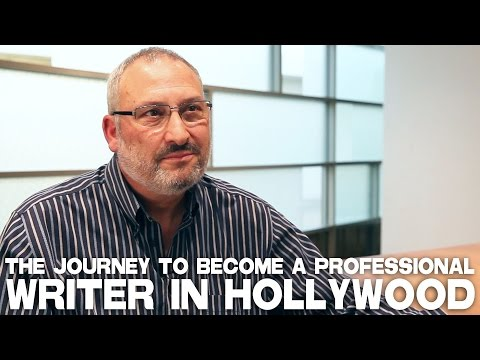 The Journey To Become A Professional Writer In Hollywood by Ross Brown
