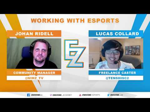 Lucas Collard: Freelance Caster - Working with esports