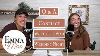 Newly Wed Q&A : Conflict, Woŗth The Wait, Wedding Night | Have you Heard? | Emma Mae