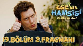Download Video Ege'nin Hamsisi 19.Bölüm 2.Fragmanı MP3 3GP MP4