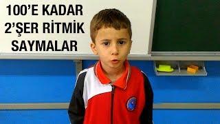 100'E KADAR 2'ŞER RİTMİK SAYMALAR
