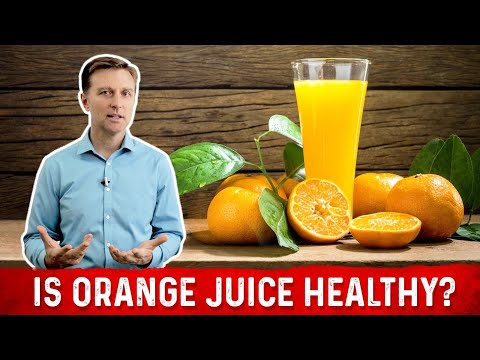 Orange Juice is NOT Healthy Explained By Dr.Berg