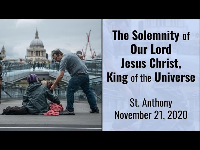 The Solemnity of our Lord, Jesus Christ, King of the Universe, Live Stream, November 22, 2020