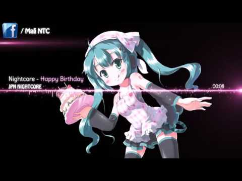 Jpn Nightcore~HAPPY BIRTHDAY~ Japanese Song