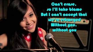 |Without You| Megan Nicole(cover) w/ lyrics