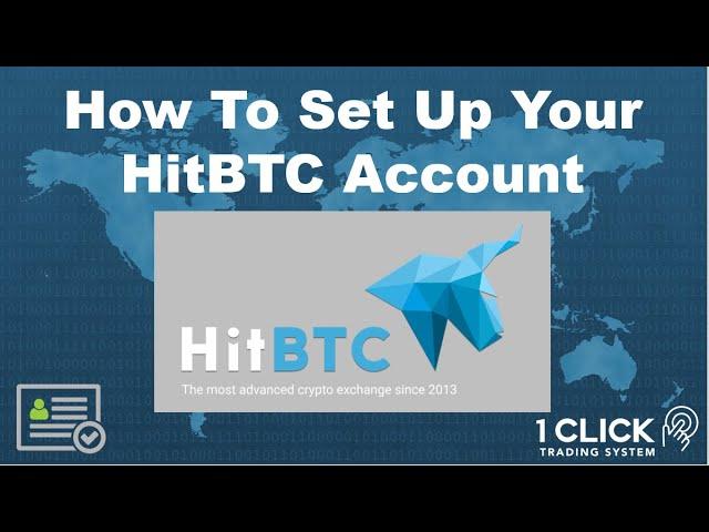 tutorial trading di hitbtc cel mai bun broker pentru bitcoin