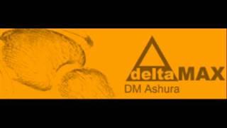 dm ashura deltamax hq