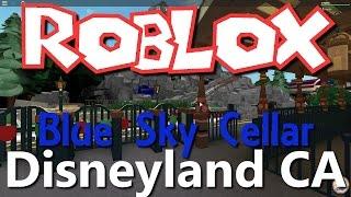 Greg Plays Roblox: Blue Sky Cellar: Disneyland CA!