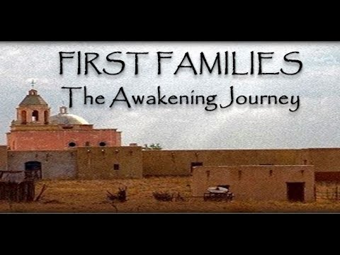 Thumbnail: FIRST FAMILIES: The Awakening Journey© - Trailer