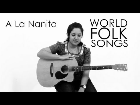 World Folk Songs | A la nanita | Spanish Song