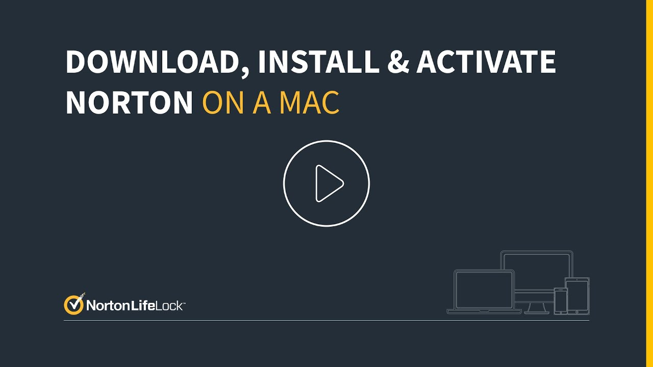 How To Install Norton Security On A Mac Device Youtube