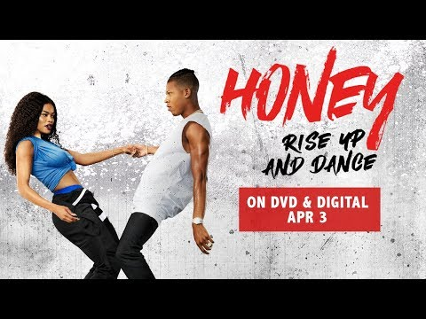 Honey: Rise Up and Dance    Own it on DVD & Digital