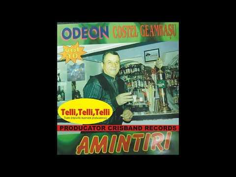 Odeon si Costel Geambasu vol.10 - Telli, Telli, Telli