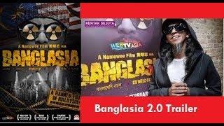 Banglasia 2.0 Banned Movie Release on Malaysia Cinema Feb 28 2019