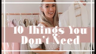 10 THINGS YOU DON'T NEED IN YOUR WARDROBE // Fashion Mumblr