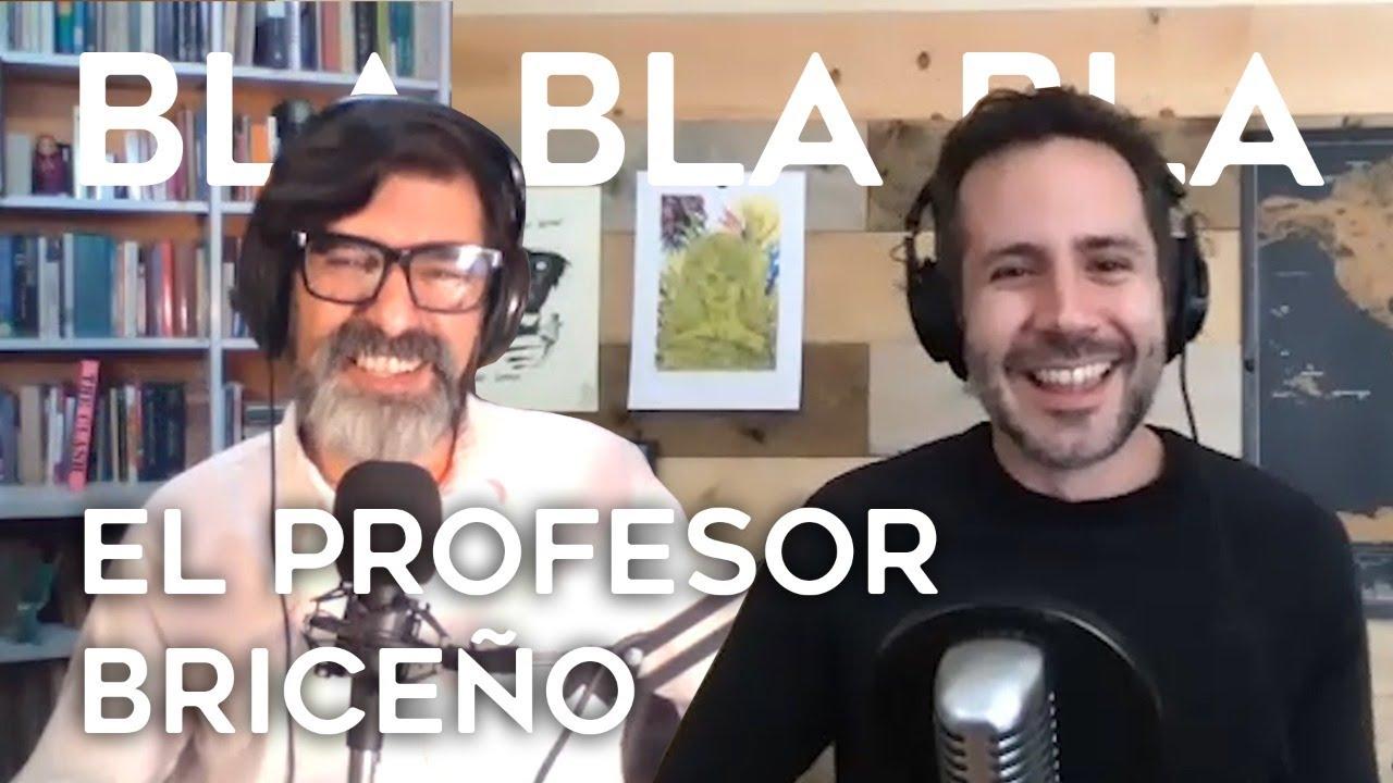 [FRAGMENTO] BLA BLA BLA | El Profesor Briceño