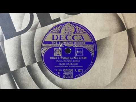 "Elsie Carlisle - ""When a Woman Loves a Man"" (1934)"