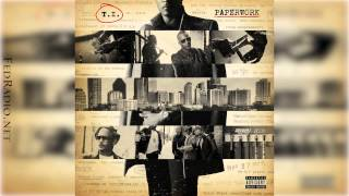 T.I. - You Can Tell How I Walk T.I. Ft. Rick Ross - Paperwork 18