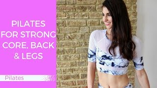 Pilates Workout for Strong Core, Back and Legs | Beginners/Intermediate Level
