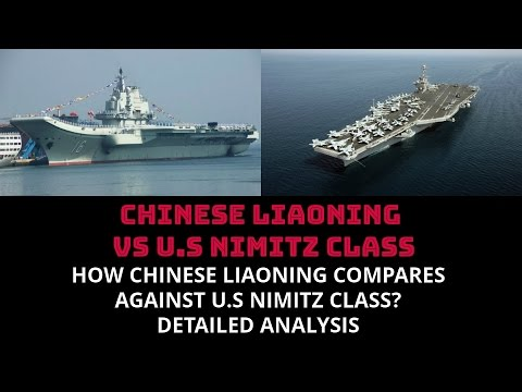 HOW CHINESE LIAONING COMPARES  AGAINST U.S NIMITZ CLASS?