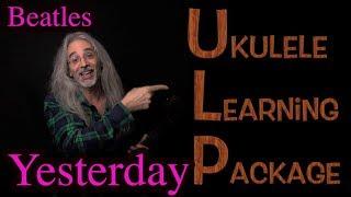 """Yesterday"" - Ukulele Learning Package by Bartt (Beatles)"