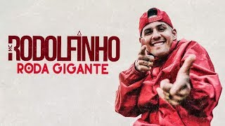 MC Rodolfinho - Roda Gigante (Lyric Vídeo) (Djay W)