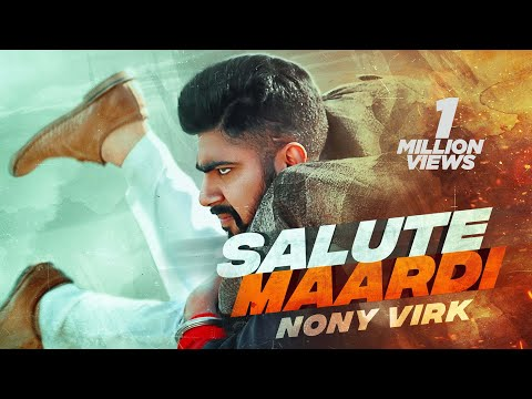 salute-maardi-(full-hd)-|-nony-virk-|-new-punjabi-songs-|-latest-punjabi-songs-2020-|-jass-records