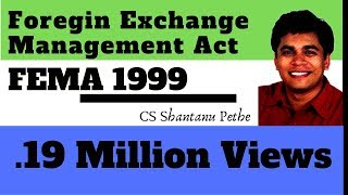 FEMA = Part  1 (Foreign Exchange Management Act 1999)