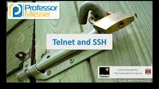 Telnet and SSH - CompTIA Security+ SY0-401: 1.4