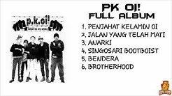 PK OI FULL ALBUM   Penjahat Kelamin - Kipa Lop