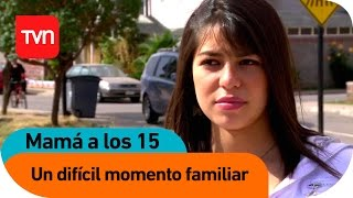 Mamá a los 15 | E07 T02: Fernanda: Un difícil momento familiar