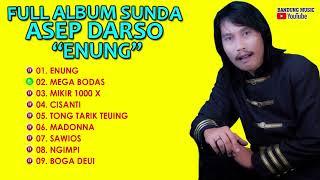 """Full Album Asep Darso """"Enung"""""""