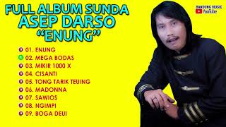 "Video Full Album Asep Darso ""Enung"" download MP3, 3GP, MP4, WEBM, AVI, FLV Juli 2018"