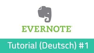 Evernote Tutorial Deutsch - Was kann Evernote? Einstiegsvideo mit Grundlagen