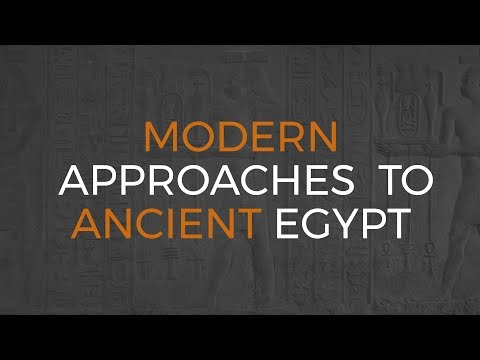 Modern approaches to ancient Egypt