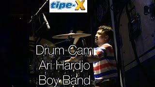 Download DRUM CAM ARIE HARDJO - BOY BAND || TIPE-X LIVE