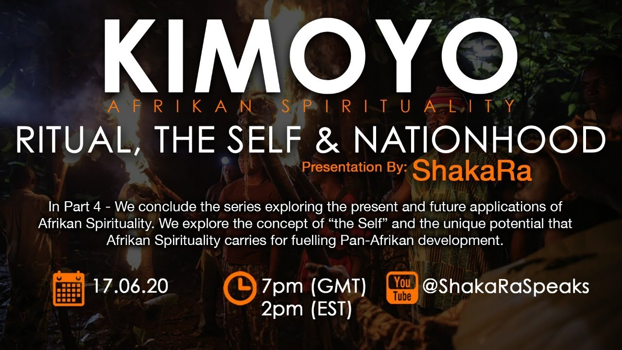 KIMOYO pt4: Ritual, The Self & Nationhood