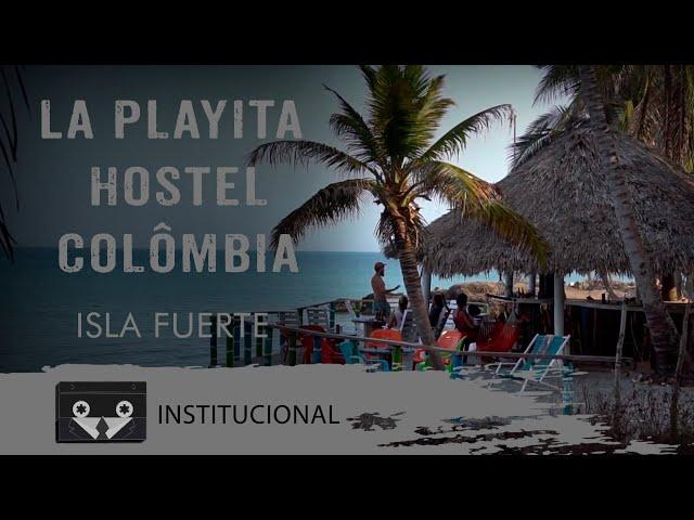 La Playita Hostel - Colômbia | Isla Fuerte