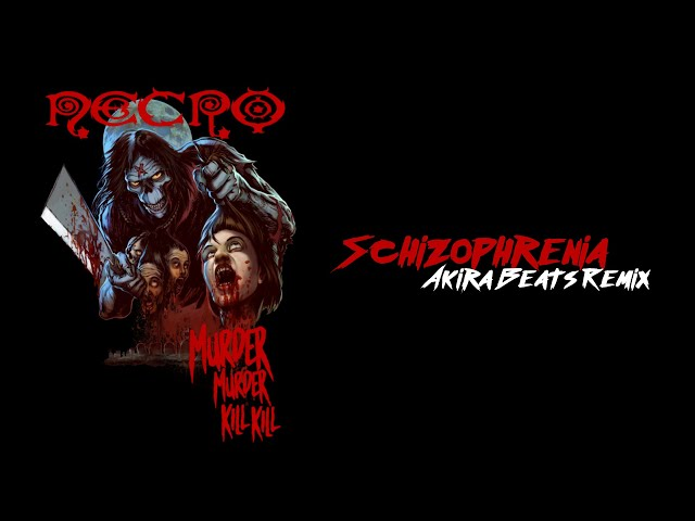 Necro - Schizophrenia [ Akira Beats Remix ]