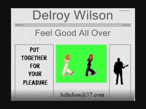 Delroy Wilson - Feel good all over