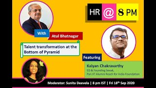 HR@8PM: Episode 14: Talent Transformation at Bottom of the Pyramid
